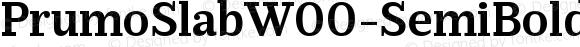 PrumoSlabW00-SemiBold Regular Version 1.10