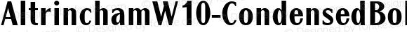 AltrinchamW10-CondensedBold Regular Version 1.1
