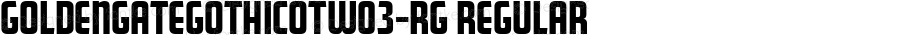 GoldenGateGothicOTW03-Rg Regular Version 7.504