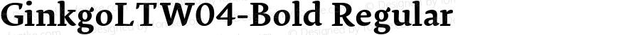 GinkgoLTW04-Bold Regular Version 1.10