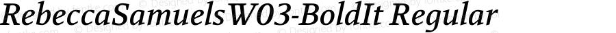 RebeccaSamuelsW03-BoldIt Regular Version 2.30