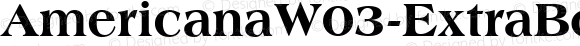 AmericanaW03-ExtraBold Regular Version 1.00