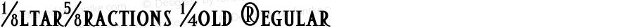 AltarFractions Bold Regular Version 4.10