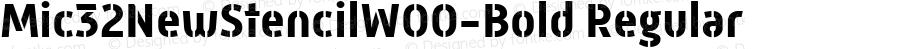 Mic32NewStencilW00-Bold Regular Version 2.00