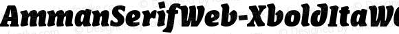 AmmanSerifWeb-XboldItaW03 Regular Version 7.504