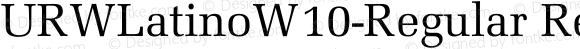 URWLatinoW10-Regular