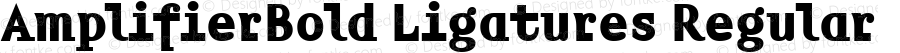 AmplifierBold Ligatures Regular Version 4.10