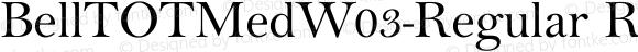 BellTOTMedW03-Regular Regular Version 1.00