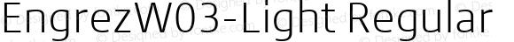 EngrezW03-Light Regular Version 1.00