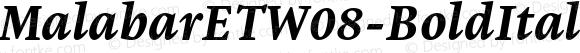 MalabarETW08-BoldItalic Regular Version 1.1