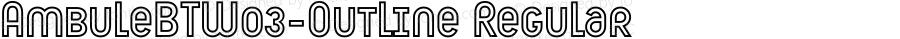 AmbuleBTW03-Outline Regular Version 1.00