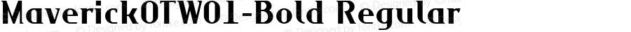 MaverickOTW01-Bold Regular Version 7.504
