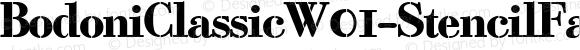BodoniClassicW01-StencilFat Regular Version 1.00