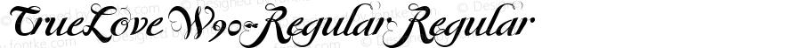 TrueLoveW90-Regular Regular Version 1.1