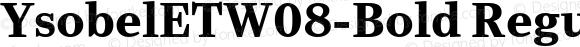 YsobelETW08-Bold Regular Version 1.1