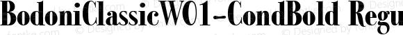 BodoniClassicW01-CondBold Regular Version 1.00