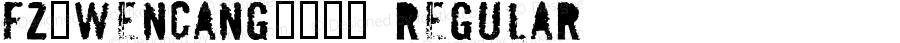 fz-wencang-055 Regular Macromedia Fontographer 4.1 2/23/98