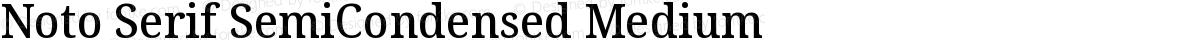 Noto Serif SemiCondensed Medium