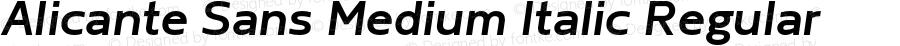 Alicante Sans Medium Italic Regular Version 1.00