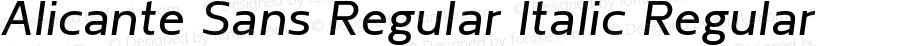 Alicante Sans Regular Italic Regular Version 1.00