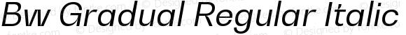 Bw Gradual Regular Italic