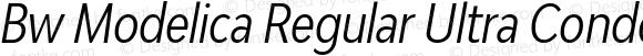 Bw Modelica Regular Ultra Condensed Italic