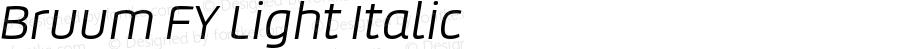 Bruum FY Light Italic Version 1.000