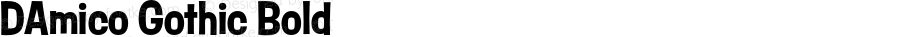 DAmico Gothic Bold Version 1.200;PS 1.001;hotconv 16.6.54;makeotf.lib2.5.65590