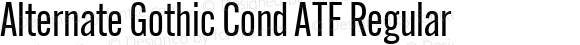 Alternate Gothic Cond ATF Regular Version 1.002