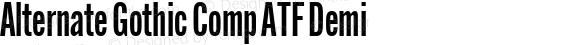 Alternate Gothic Comp ATF Demi Version 1.002