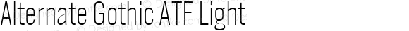 Alternate Gothic ATF Light Version 1.002
