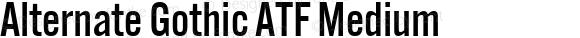 Alternate Gothic ATF Medium Version 1.002