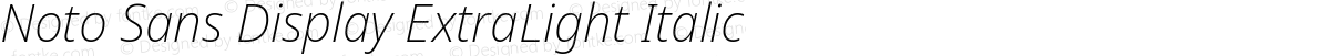 Noto Sans Display ExtraLight Italic