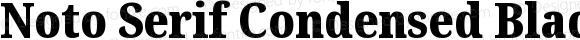 Noto Serif Condensed Black