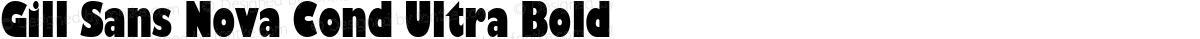 Gill Sans Nova Cond Ultra Bold