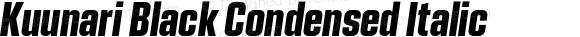 Kuunari Black Condensed Italic