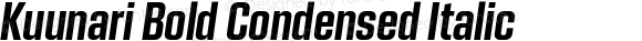 Kuunari Bold Condensed Italic