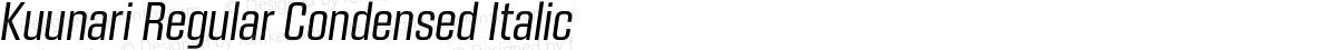 Kuunari Regular Condensed Italic