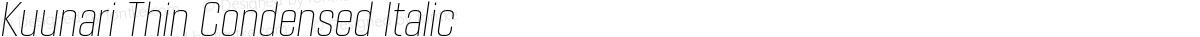 Kuunari Thin Condensed Italic