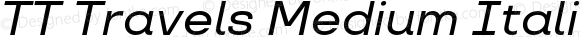 TT Travels Medium Italic