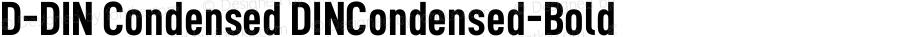D-DIN Condensed DINCondensed-Bold Version 1.10