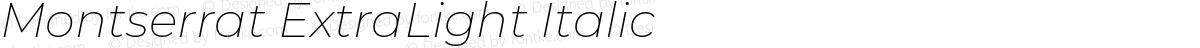 Montserrat ExtraLight Italic