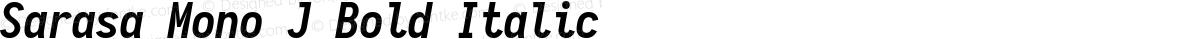 Sarasa Mono J Bold Italic