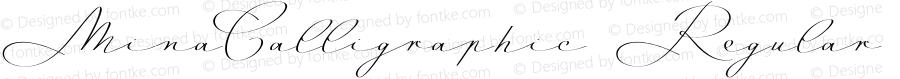 MinaCalligraphic Regular Version 1.11