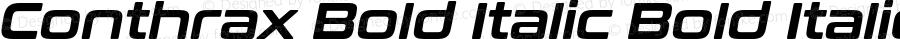 Conthrax Bold Italic Bold Italic Version 1.00