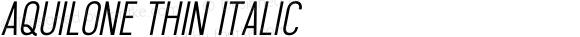 Aquilone Thin Italic 1.000