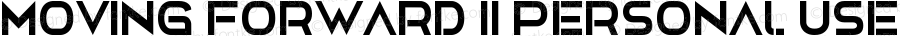 Moving Forward II Personal Use Regular Version 1.00 December 23, 2017, initial release