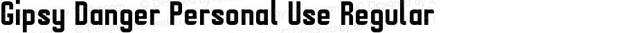 Gipsy Danger Personal Use Regular Version 1.00 December 24, 2017, initial release