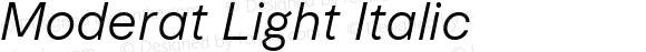 Moderat Light Italic