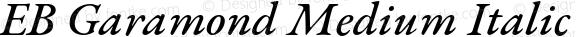 EB Garamond Medium Italic